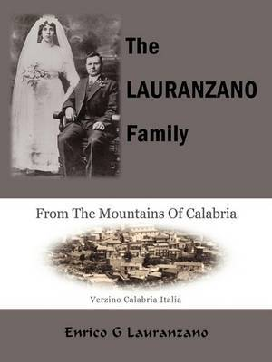 The Lauranzano Family: From The Mountains Of Calabria