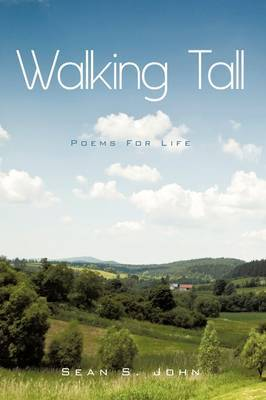 Walking Tall: Poems For Life!