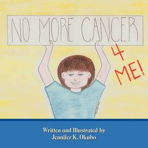 No More Cancer For Me!