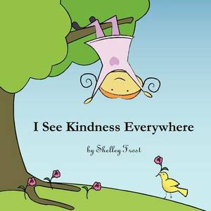 I See Kindness Everywhere