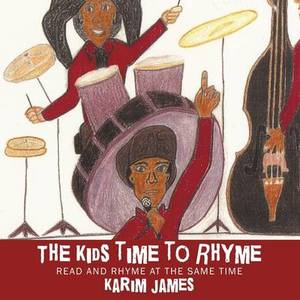 The Kids Time to Rhyme: Read and Rhyme at the Same Time