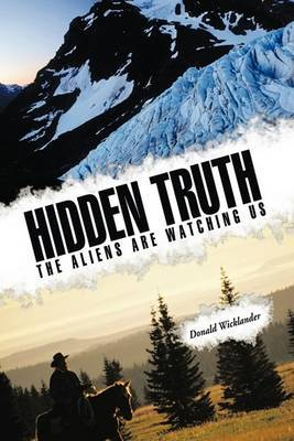 Hidden Truth: The Aliens are Watching Us