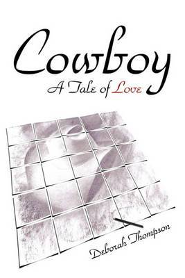 Cowboy: A Tale of Love