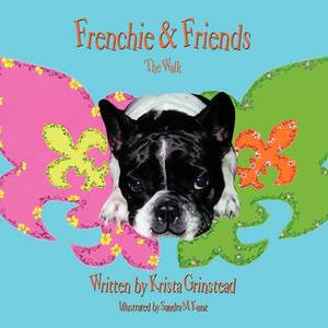 Frenchie & Friends: The Walk