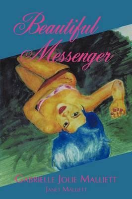 Beautiful Messenger