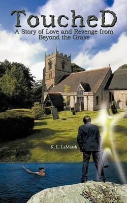 ToucheD: A Story of Love and Revenge from Beyond the Grave