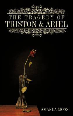 The Tragedy Of Triston and Ariel