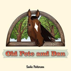 Old Pete and Dan
