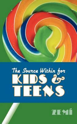 The Source Within for Kids & Teens