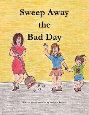 Sweep Away the Bad Day