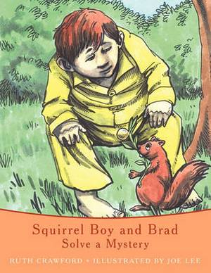 Squirrel Boy and Brad: Solve a Mystery