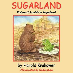 Sugarland: Volume 2 Trouble in Sugarland