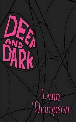 Deep And Dark