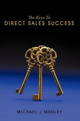 The Keys To Direct Sales Success