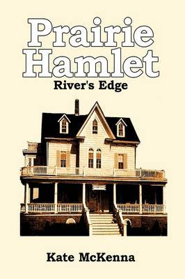 Prairie Hamlet: River's Edge