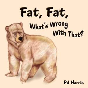 Fat, Fat, What's Wrong With That?: The Importance of Diet and Exercise