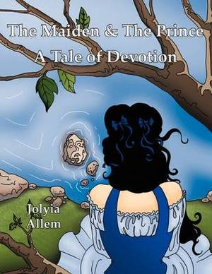 The Maiden & The Prince: A Tale of Devotion