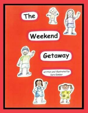 The Weekend Getaway