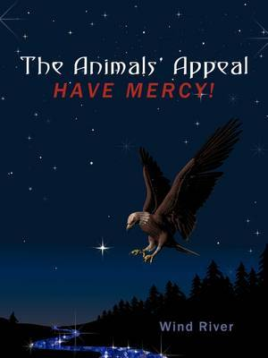 The Animals' Appeal: Have Mercy!