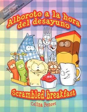Alboroto a La Hora Del Desayuno / Scrambled Breakfast