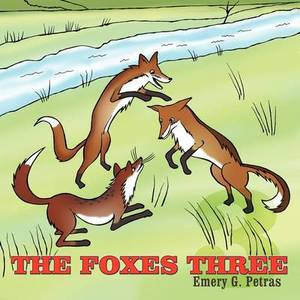 The Foxes Three