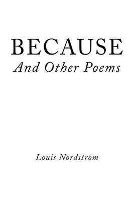 BECAUSE And Other Poems