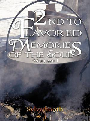 2nd To Flavored Memories Of The Soul