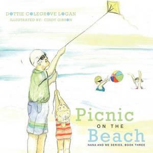 Picnic On The Beach: Nana and Me Series, Book Three
