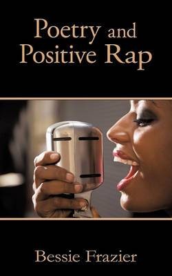 Poetry and Positive Rap