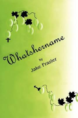 Whatshername