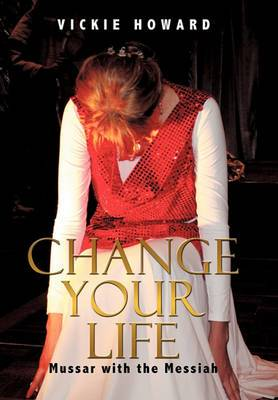 Change Your Life: Mussar with the Messiah