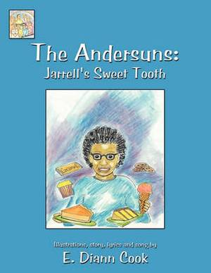 The Andersuns: Jarrell's Sweet Tooth