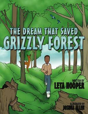 The Dream That Saved Grizzly Forest