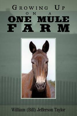 Growing Up on a One Mule Farm