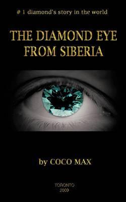 The Diamond Eye From Siberia