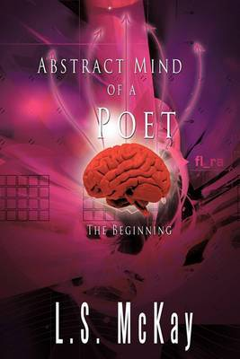 Abstract Mind of a Poet: The Beginning