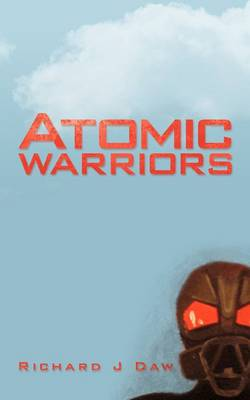 Atomic Warriors
