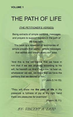 The Path of Life: The Petitioner's Verses