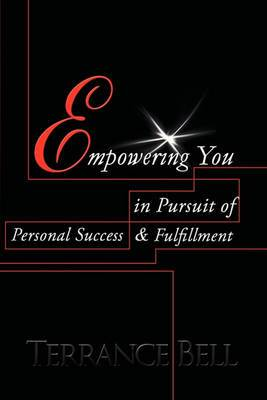 Empowering You in Pursuit of Personal Success & Fulfillment