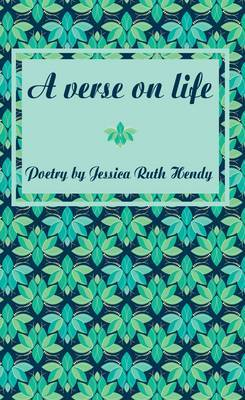 A Verse on Life: Poetry