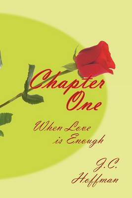 Chapter One: When Love is Enough