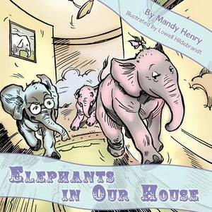 Elephants in Our House
