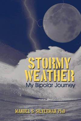 Stormy Weather: My Bipolar Journey