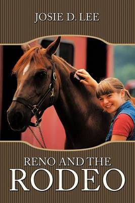 Reno and the Rodeo