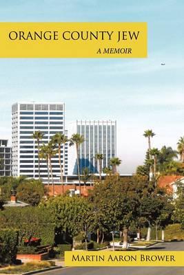 Orange County Jew: A Memoir