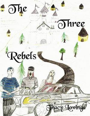 The Three Rebels