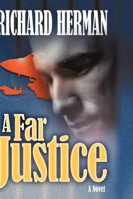 A Far Justice