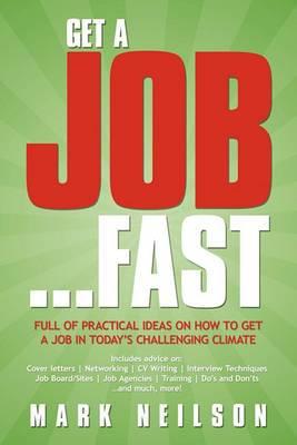 Get A Job...Fast