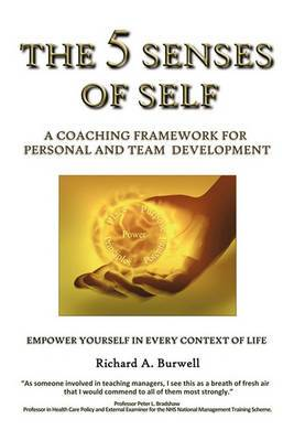 The 5 Senses of Self: A Coaching Framework for Personal and Team Development