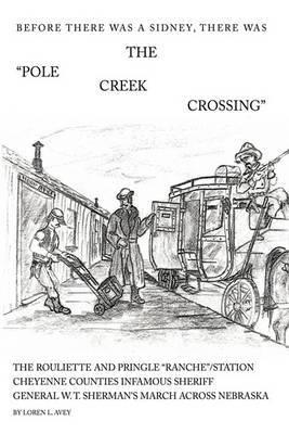 The Pole Creek Crossing